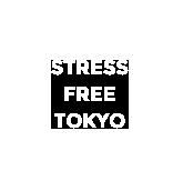 STRESS FREE TOKYO